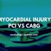 Myocardial injury - PCI vs CABG