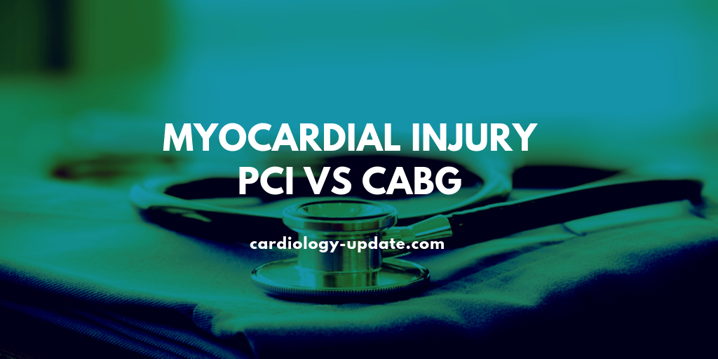 Prognostic implication of myocardial injury during PCI vs CABG