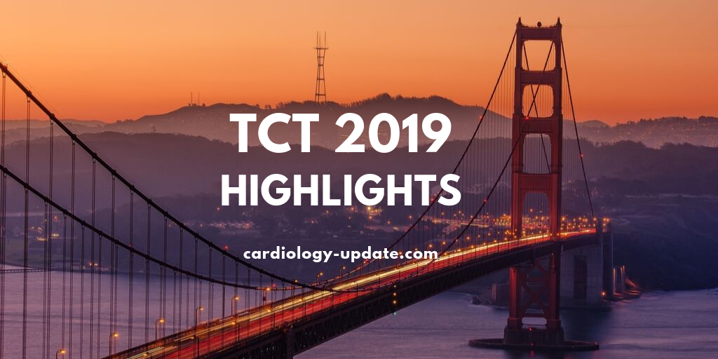 Top 10 Highlights of TCT 2019