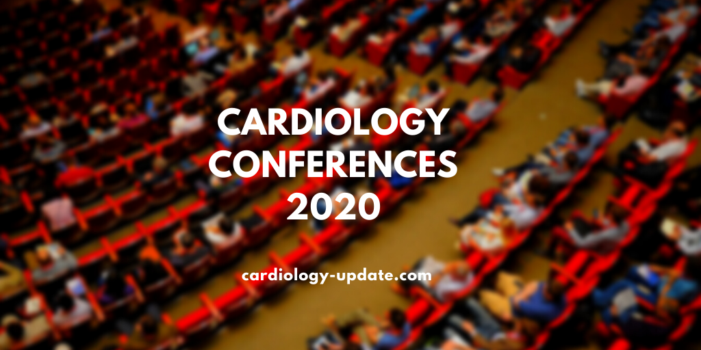 TOP 15 CARDIOLOGY CONFERENCES FOR 2020