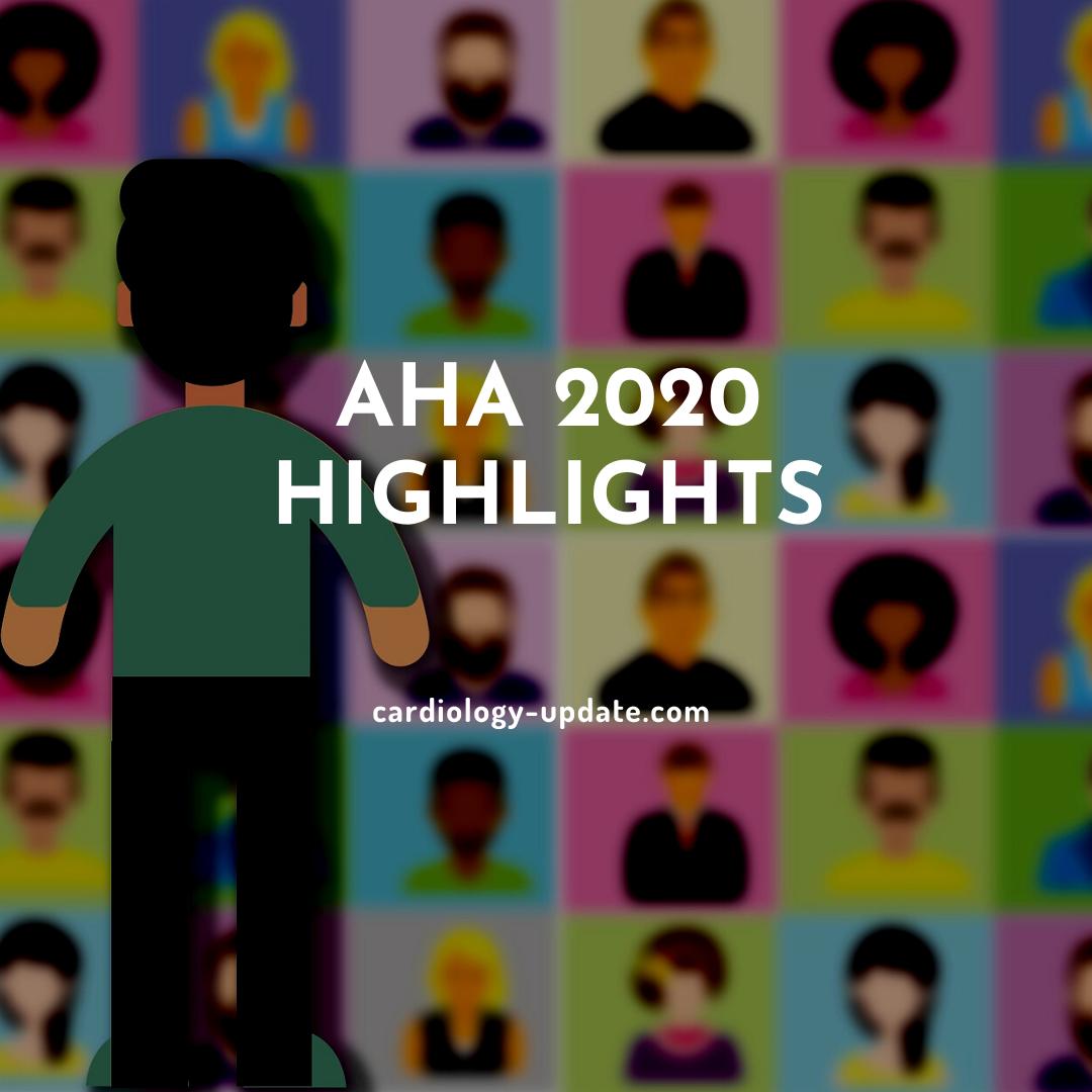 Top 10 Highlights of AHA 2020 Congress