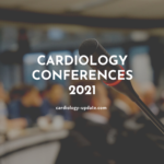 Cardiology Conferences 2021