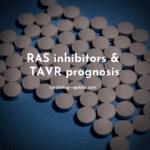 RAS inhibitors & TAVR prognosis