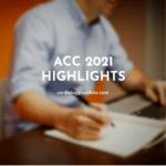 ACC 2021 Highlights