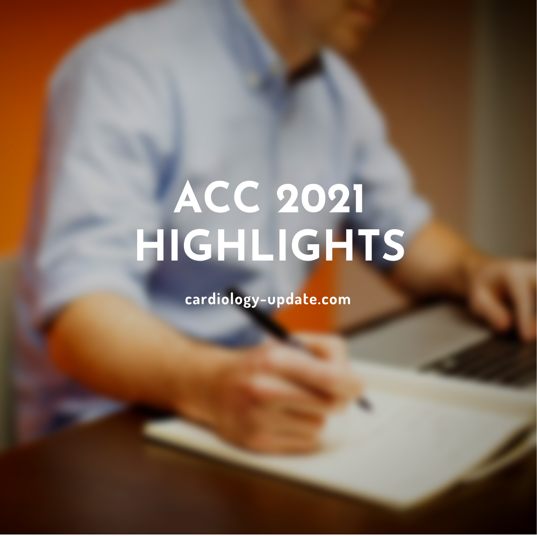 Top 10 Highlights of ACC 2021