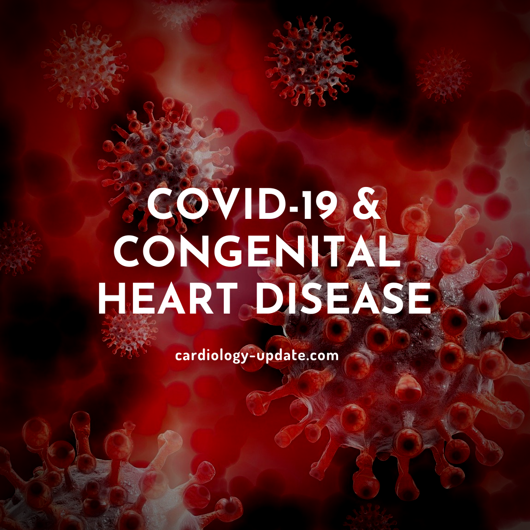 COVID-19 in adults with congenital heart disease