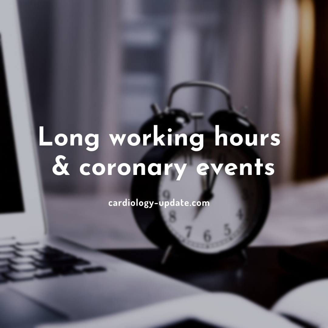 Longer working hours increase risk of secondary coronary events