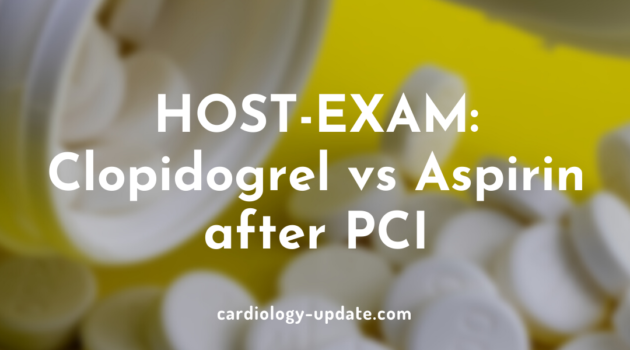 HOST-EXAM Clopidogrel vs Aspirin after PCI